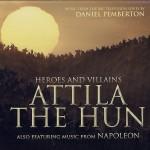 Daniel Pemberton - Attila the Hun